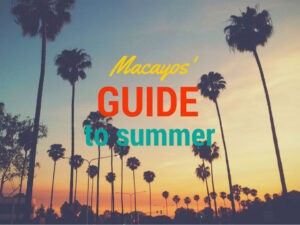 macayos-guide-to-summer