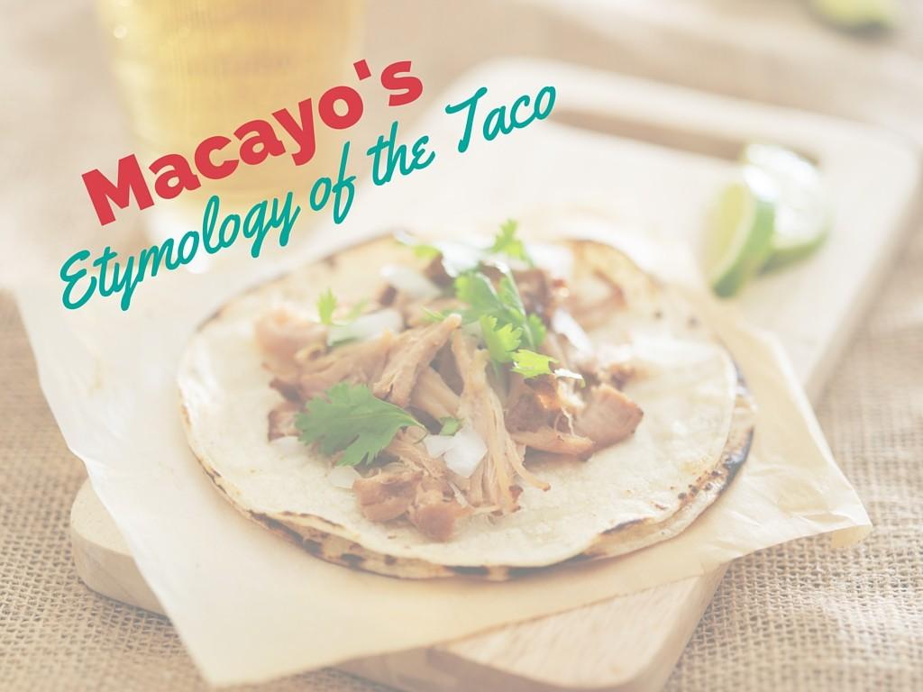 etymology-of-the-taco