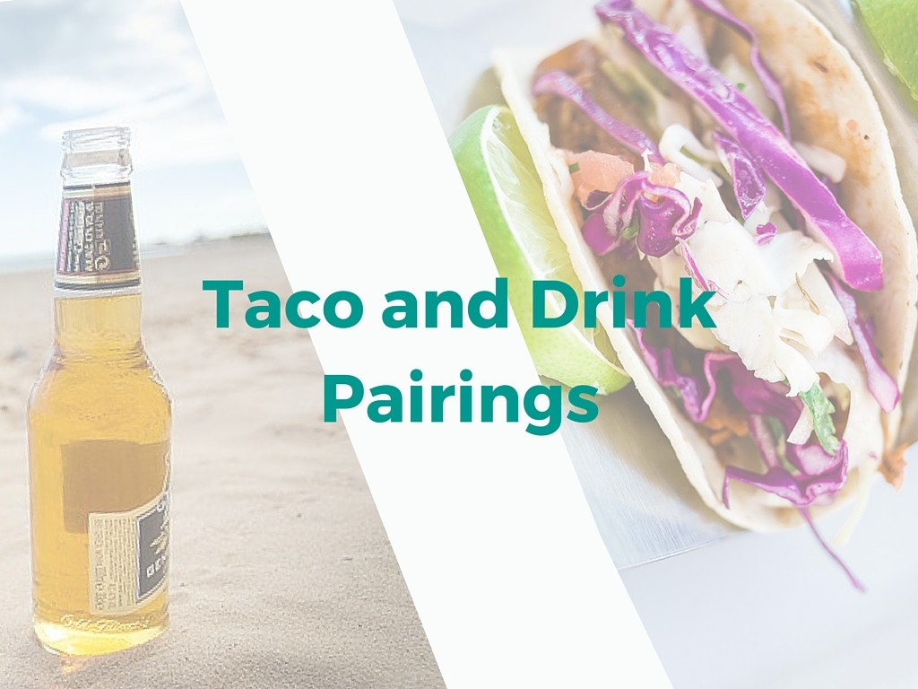 taco and drink pairings